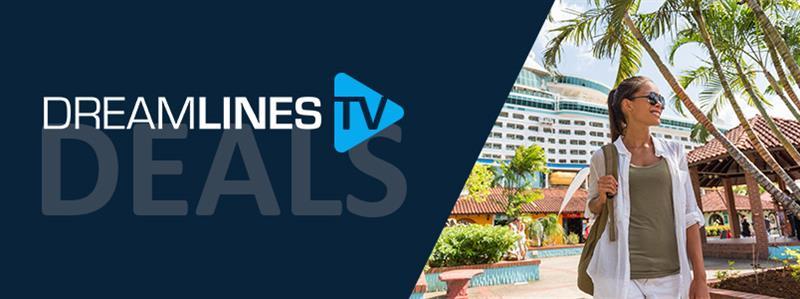 Dreamlines TV Deals - die schönste Ziele weltweit entdecken