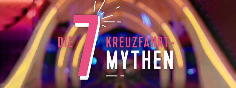 7 Kreuzfahrt-Mythen